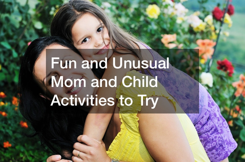 mom and child activities to try